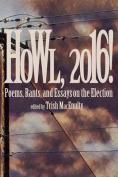 Howl, 2016!