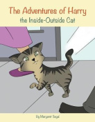 The Adventures of Harry the Inside-Outside Cat
