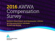 2016 AWWA Compensation Survey
