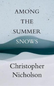 Among the Summer Snow
