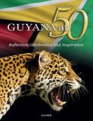Guyana at 50