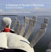 Shipload of Womens Memories