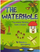 The Waterhole. The Water Sprites learn a lesson.