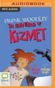 The Adventures of Kizmet [Audio]