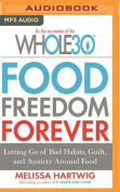 Food Freedom Forever [Audio]