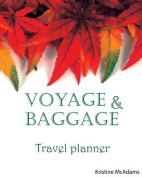 Voyage & Baggage Travel Planner  : Plan and Organize Your Vacation