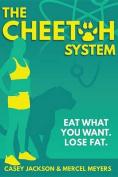 Cheetah System
