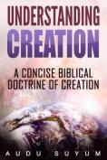 Understanding Creation