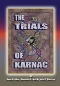 The Trials of Karnac