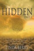 Hidden: Part 1