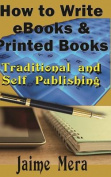 How to Write eBooks and Printed Books