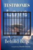 Testimonies from Behind Bars