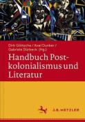Handbuch Postkolonialismus Und Literatur [GER]