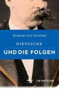 Nietzsche Und Die Folgen [GER]