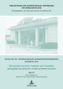 Akten Des XIII. Internationalen Germanistenkongresses Shanghai 2015 - Germanistik Zwischen Tradition Und Innovation [GER]