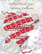 """Global Doodle Gems"" Valentines Collection Volume 3"