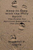 Keep in Step with the Holy Spirit