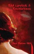 Red Lipstick & Revelations
