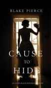 Cause to Hide (an Avery Black Mystery-Book 3)