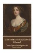 The Short Stories of Aphra Behn - Volume II