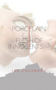 Porcelain: Flesh of Innocents