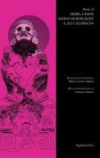 Poems of Mijail Lamas, Mario Bojorquez & Ali Calderon