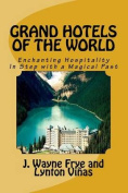 Grand Hotels of the World