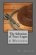 The Salvation of Trace Logan