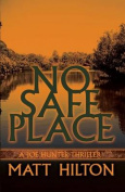 No Safe Place