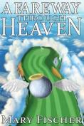A Fareway Through Heaven