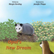 Opal's New Dream