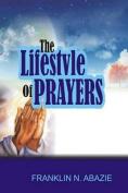 The Lifestyle of Prayers