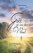 Gott Ist Wie Der Wind [GER]