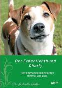 Der Erdenlichthund Charly [GER]
