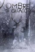 Ombre Di Ghiaccio [ITA]