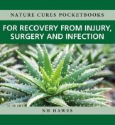 Recovery from Injury, Surgery and Infection
