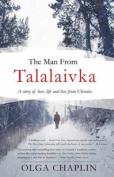 The Man from Talalaivka