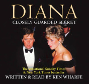 Diana: Closely Guarded Secret [Audio]
