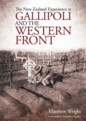New Zealand Experience at Gallipoli & the Western Front
