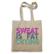 New Sweat is Fat Crying Funny Novelty Tote bag bb57r