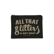 Alphabet Bags All That Glitters Is Not Gold Canvas Pouch