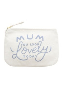 "Small Canvas Pouch - Make Up/Cosmetic Bag ""Mum You Look Lovely Today"" - Typography - By Alphabet Bags"