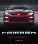 The Complete Book of Chevrolet Camaro