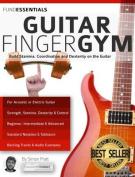 The Guitar Finger-Gym