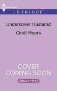 Undercover Husband (Ranger Brigade