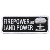 FIREPOWER FOR LAND POWER, High Thread Embroidered Iron-On / Saw-On, Heat Sealed Backing Rayon PATCH - 10cm x 5.1cm