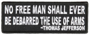 NO FREE MAN SHALL EVER BE DEBARRED THE USE OF ARMS PATCH - Colour - Veteran Owned Business.