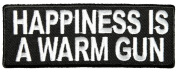 HAPPINESS IS A WARM GUN PATCH - Colour - Veteran Owned Business.