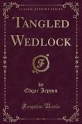 Tangled Wedlock
