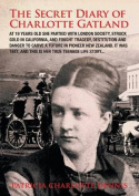 The Secret Diary of Charlotte Gatland